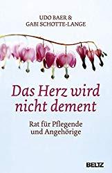 Buch Das Herz wird nicht dement - Udo Baer, Gabi Schotte-Lange