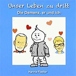 Buch Die Demenz, er und ich ... - Hanna Fiedler