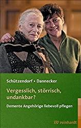 Vergesslich, störrisch, undankbar? – Schützendorf und Dannecker